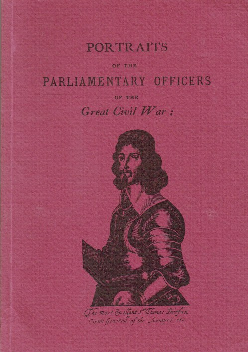 Image for PORTRAITS OF THE PARLIAMENTARY OFFICERS OF THE GREAT CIVIL WAR