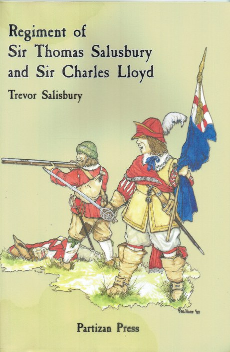 Image for REGIMENT OF SIR THOMAS SALUSBURY AND SIR CHARLES LLOYD