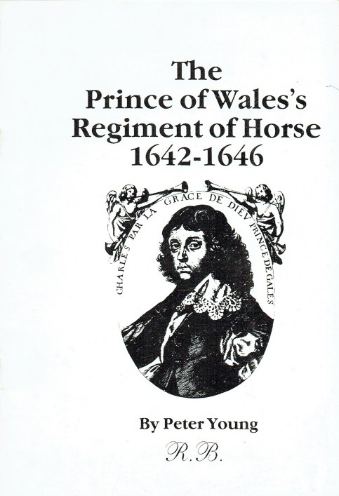 Image for THE PRINCE OF WALES'S REGIMENT OF HORSE 1642-1646