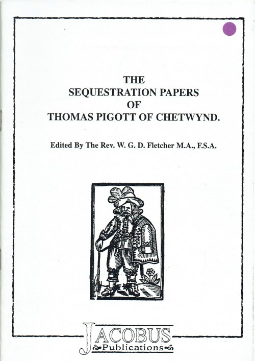 Image for THE SEQUESTRATION PAPERS OF THOMAS PIGOTT OF CHETWYND