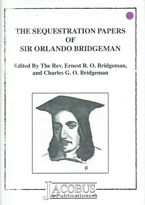 Image for THE SEQUESTRATION PAPERS OF SIR ORLANDO BRIDGEMAN