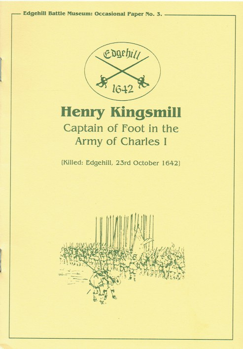 Image for HENRY KINGSMILL : CAPTAIN OF FOOT IN THE ARMY OF CHARLES I