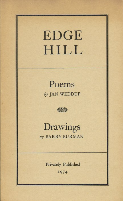 Image for EDGEHILL : POEMS BY JAN WEDDUP & DRAWINGS BY BARRY BURMAN (SIGNED COPY)
