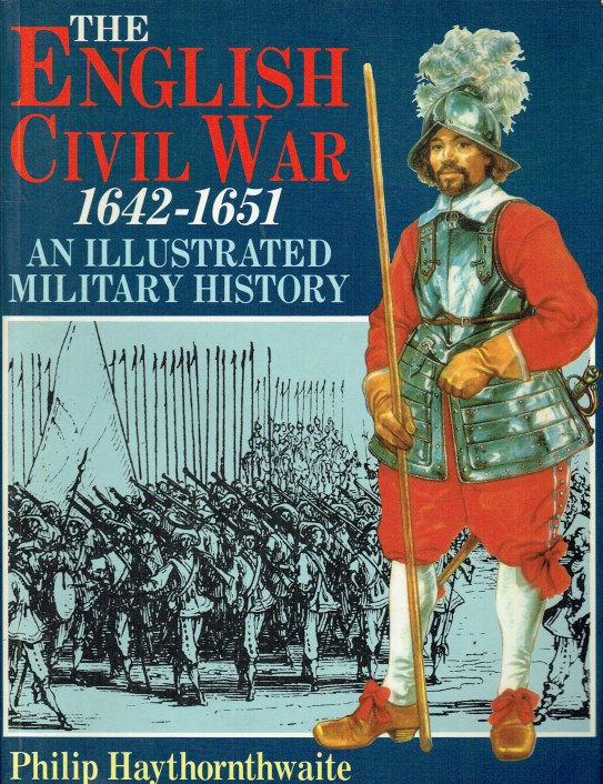 Image for THE ENGLISH CIVIL WAR 1642-1651 : AN ILLUSTRATED MILITARY HISTORY