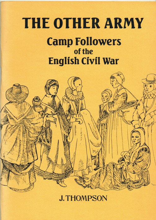 Image for THE OTHER ARMY : CAMP FOLLOWERS OF THE ENGLISH CIVIL WAR