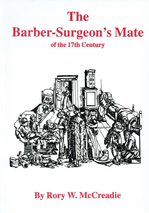 Image for THE BARBER SURGEON'S MATE OF THE 16TH AND 17TH CENTURIES (SECOND EDITION)