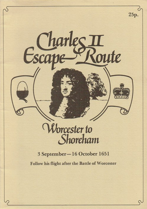 Image for CHARLES II ESCAPE ROUTE : WORCESTER TO SHOREHAM, 3 SEPTEMBER - 16 OCTOBER 1651