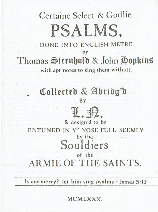 Image for CERTAIN SELECT & GODLIE PSALMS, DONE INTO ENGLISH METRE BY THOMAS STERNHOLD & JOHN HOPKINS WITH APT NOTES TO SING THEM WITHALL