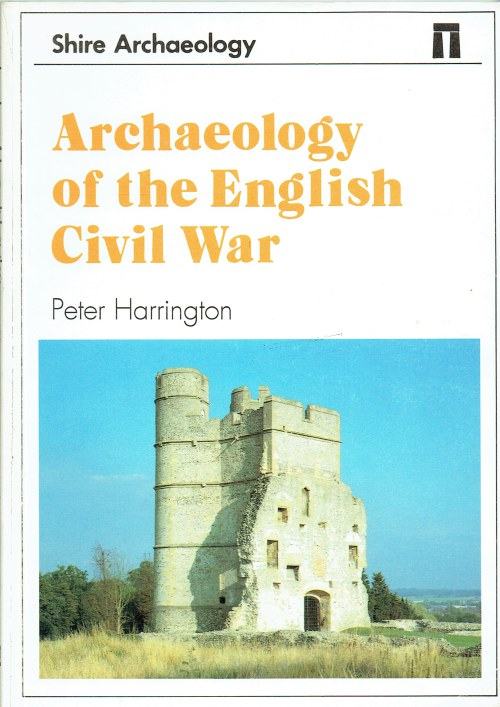 Image for ARCHAEOLOGY OF THE ENGLISH CIVIL WAR