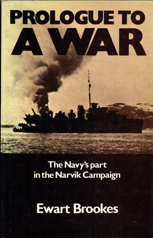 Image for PROLOGUE TO A WAR : THE NAVY'S PART IN THE THE NARVIK CAMPAIGN
