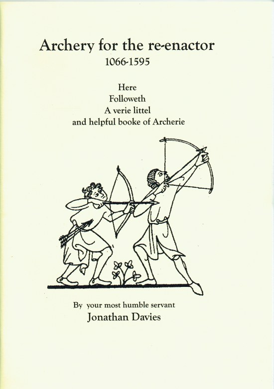 Image for ARCHERY FOR THE RE-ENACTOR 1066-1595