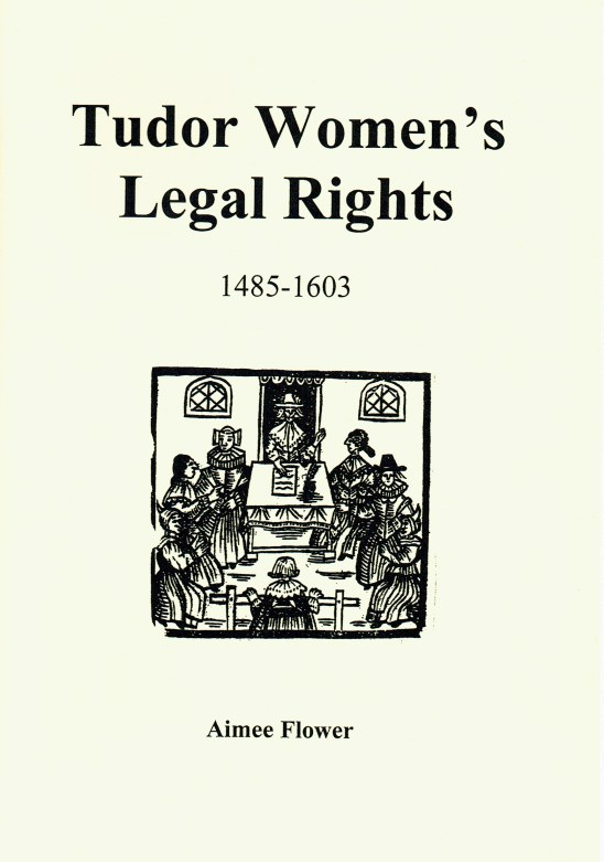 Image for TUDOR WOMEN'S LEGAL RIGHTS 1485-1603