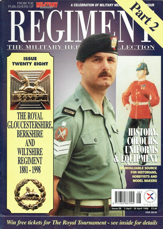 Image for REGIMENT: ISSUE TWENTY EIGHT - THE ROYAL GLOUCESTERSHIRE, BERKSHIRE AND WILTSHIRE REGIMENT PART 2: 1881-1998
