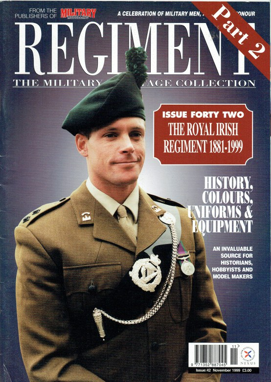 Image for REGIMENT: ISSUE FORTY TWO - THE ROYAL IRISH REGIMENT 1881-1999