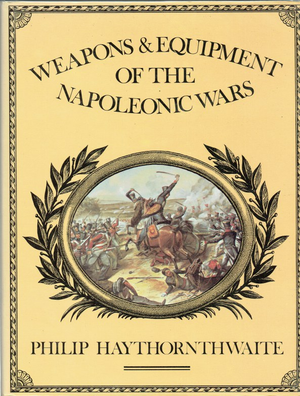 Image for WEAPONS AND EQUIPMENT OF THE NAPOLEONIC WARS