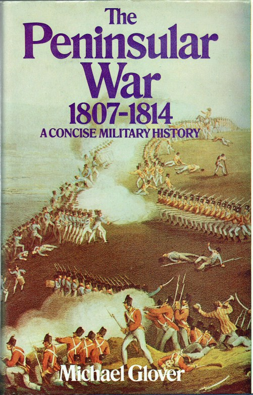 Image for THE PENINSULAR WAR 1807-1814 : A CONCISE MILITARY HISTORY