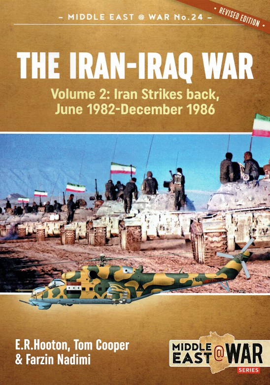 Image for THE IRAN-IRAQ WAR : VOLUME 2 : IRAN STRIKES BACK, JUNE 1982 - DECEMBER 1986 (REVISED EDITION)