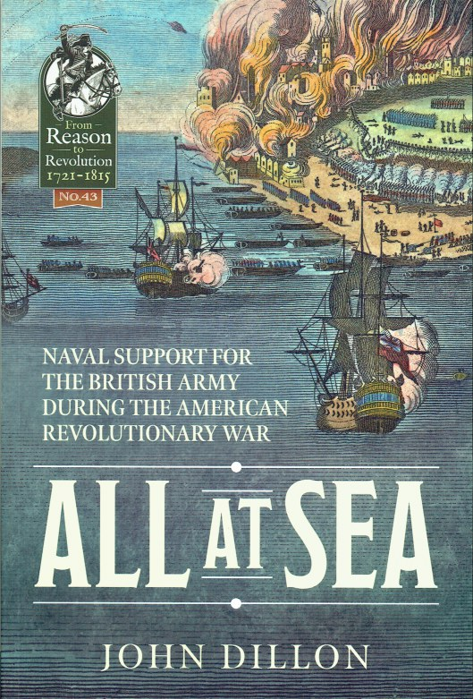 Image for ALL AT SEA : NAVAL SUPPORT FOR THE BRITISH ARMY DURING THE AMERICAN REVOLUTIONARY WAR