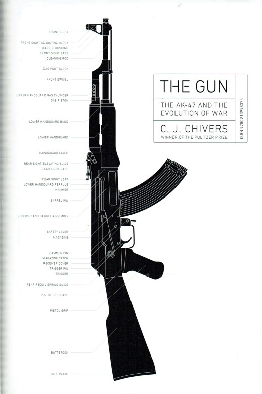 Image for THE GUN: THE AK-47 AND THE EVOLUTION OF WAR