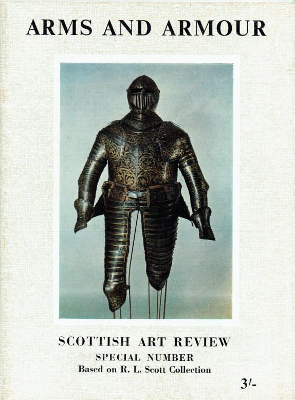 Image for THE SCOTTISH ART REVIEW SPECIAL NUMBER: ARMS AND ARMOUR BASED ON R.L. SCOTT COLLECTION