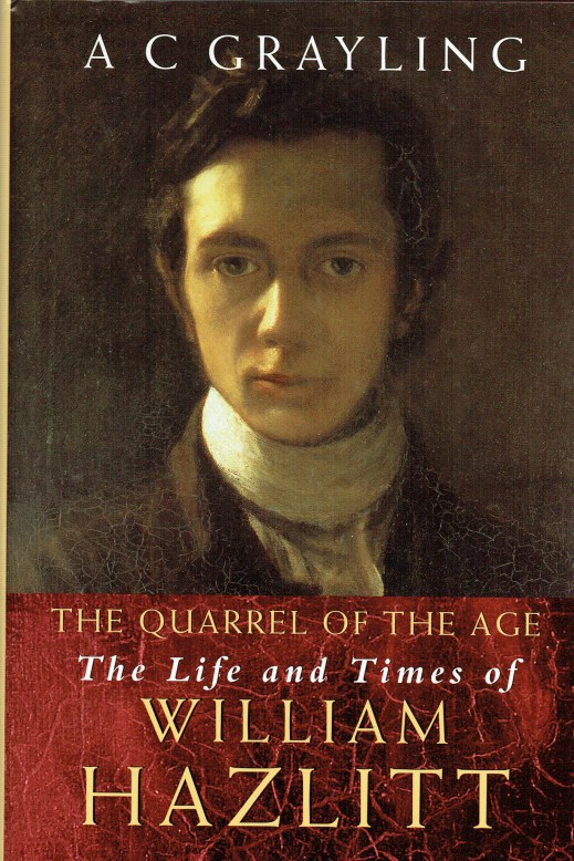 Image for THE QUARREL OF THE AGE : THE LIFE AND TIMES OF WILLIAM HAZLITT