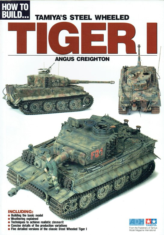 Image for HOW TO BUILD...TAMIYA'S STEELL WHEELED TIGER I