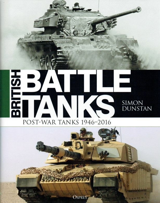 Image for BRITISH BATTLE TANKS: POST-WAR TANKS 1946-2016