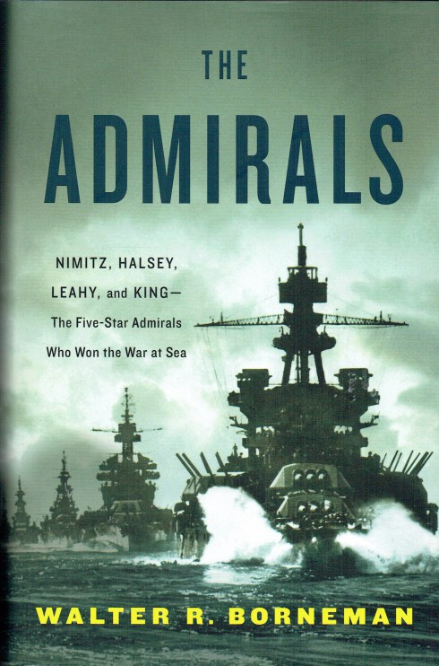 Image for THE ADMIRALS : NIMITZ, HALSEY, LEAHY, AND KING - THE FIVE-STAR ADMIRALS WHO WON THE WAR AT SEA