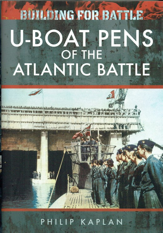 Image for U-BOAT PENS OF THE ATLANTIC BATTLE