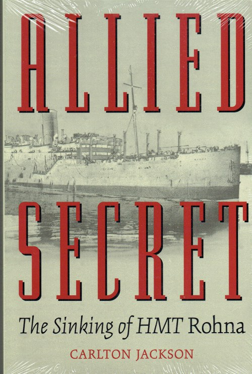 Image for ALLIED SECRET : THE SINKING OF HMT ROHNA