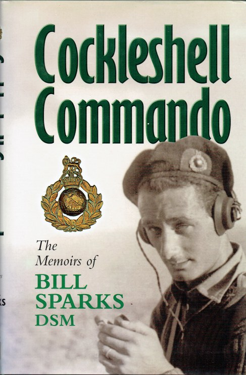 Image for COCKLESHELL COMMANDO : THE MEMOIRS OF BILL SPARKS, DSM