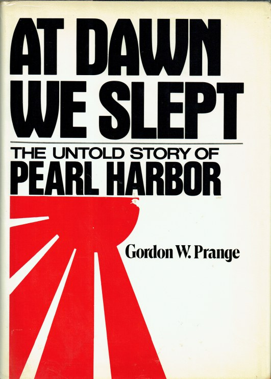 Image for AT DAWN WE SLEPT : THE UNTOLD STORY OF PEARL HARBOR