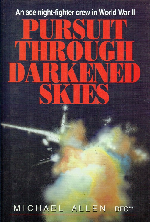 Image for PURSUIT THROUGH DARKENED SKIES : AN ACE NIGHT-FIGHTER CREW IN WORLD WAR II