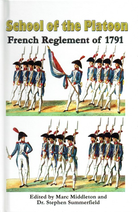Image for SCHOOL OF THE PLATOON : FRENCH REGLEMENT OF 1791