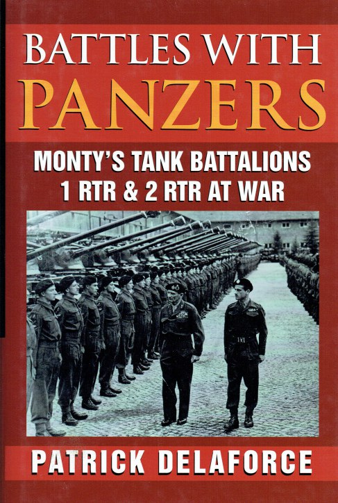 Image for BATTLES WITH PANZERS : MONTY'S TANK BATTALIONS 1RTR & 2 RTR AT WAR