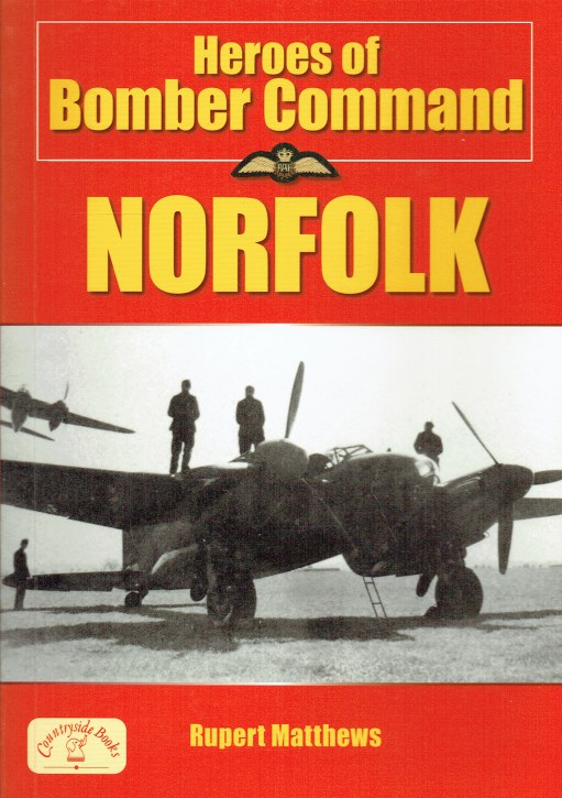 Image for HEROES OF BOMBER COMMAND : NORFOLK