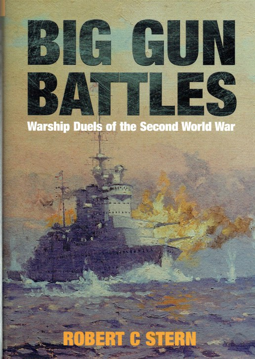 Image for BIG GUN BATTLES : WARSHIP DUELS OF THE SECOND WORLD WAR