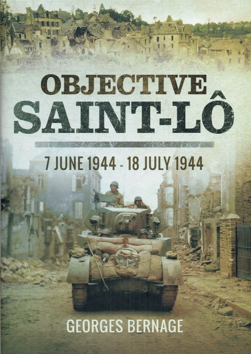 Image for OBJECTIVE SAINT-LO : 7 JUNE 1944 - 18 JULY 1944
