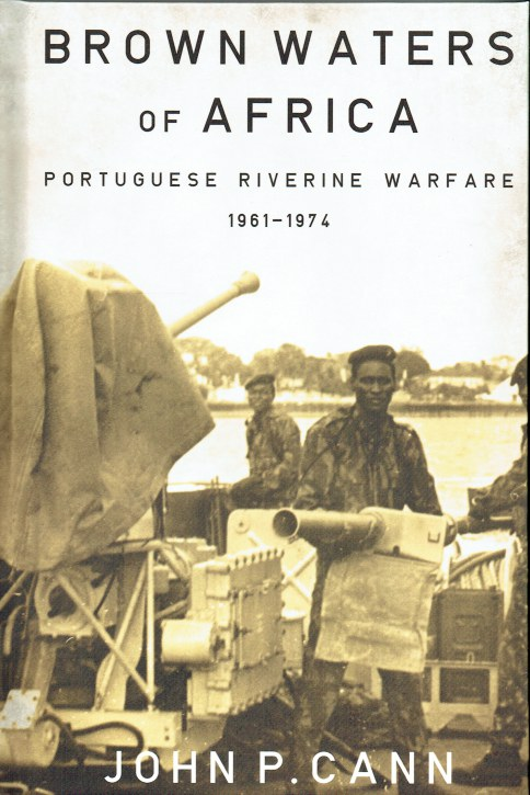 Image for BROWN WATERS OF AFRICA : PORTUGUESE RIVERINE WARFARE 1961-1974