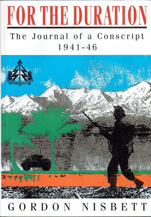 Image for FOR THE DURATION : THE JOURNAL OF A CONSCRIPT 1941-46