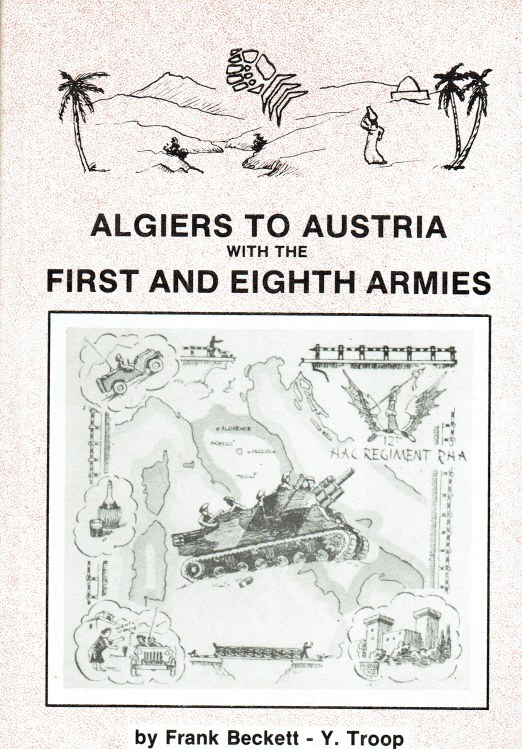 Image for ALGIERS TO AUSTRIA WITH THE FIRST AND EIGHTH ARMIES (SIGNED COPY)