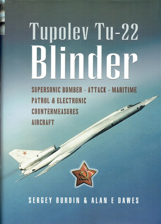 Image for TUPOLEV TU-22 BLINDER : RUSSIA'S PIONEERING SUPERSONIC BOMBER