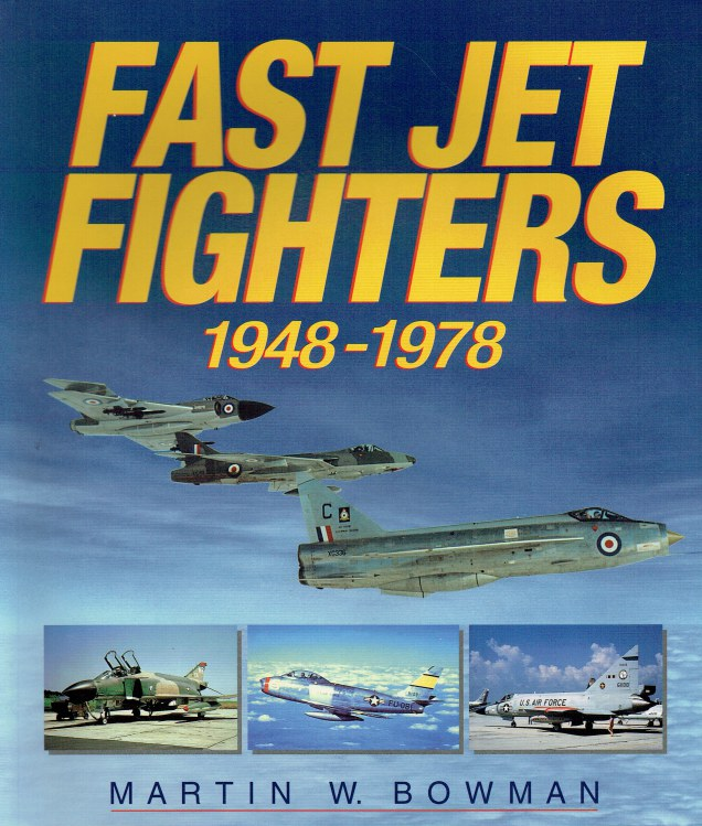 Image for FAST JET FIGHTERS 1948-1978