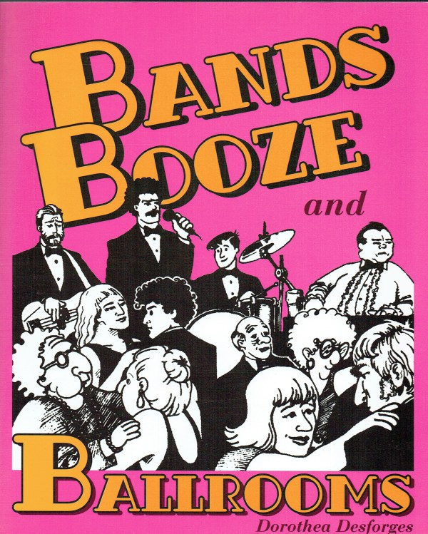 Image for BANDS, BOOZE AND BALLROOMS (SIGNED COPY)