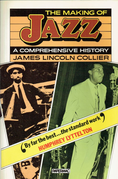 Image for THE MAKING OF JAZZ : A COMPREHENSIVE HISTORY