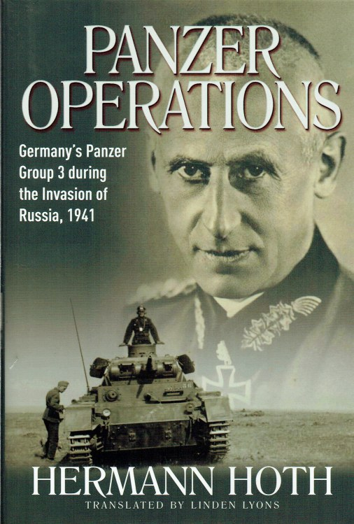 Image for PANZER OPERATIONS : GERMANY'S PANZER GROUP 3 DURING THE INVASION OF RUSSIA, 1941