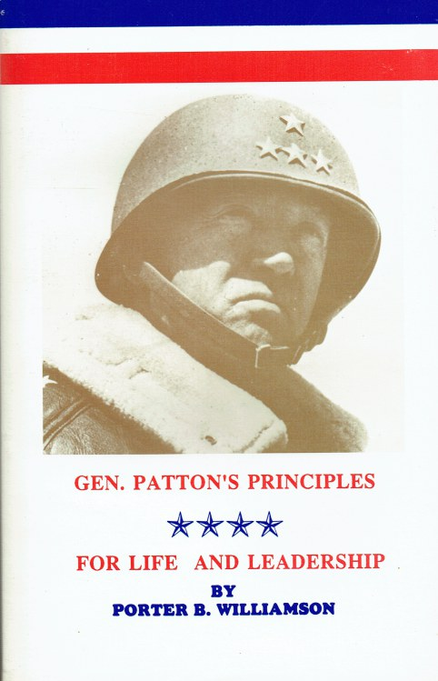 Image for GENERAL PATTON'S PRINCIPLES FOR LIFE AND LEADERSHIP