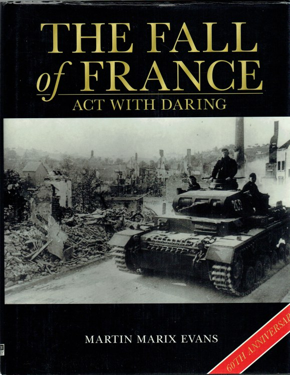 Image for THE FALL OF FRANCE : ACT WITH DARING