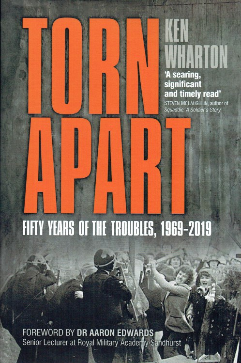 Image for TORN APART : FIFTY YEARS OF THE TROUBLES, 1969-2019