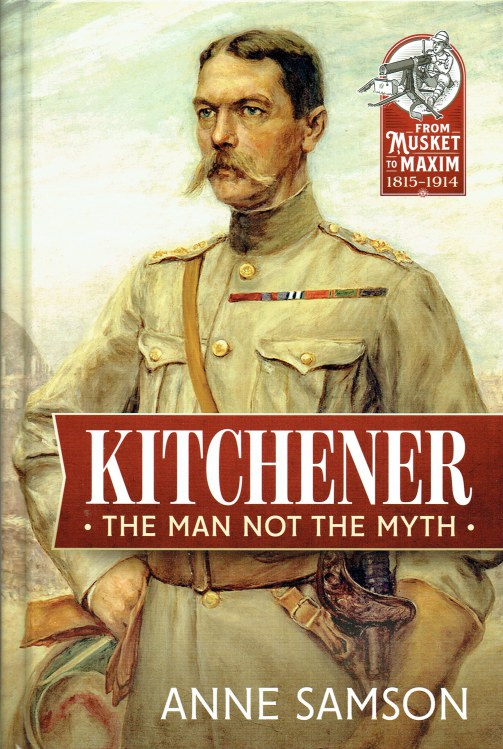 Image for KITCHENER : THE MAN NOT THE MYTH